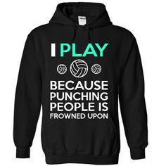 I Play Volleyball #hoodie womens #matching hoodie. SAVE  => https://www.sunfrog.com/Sports/I-Play-Volleyball-2502-Black-42077253-Hoodie.html?id=60505