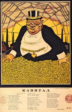 """Capital, Victor Deni, 1919 - According to the red text at the bottom of this famous anti-Capitalist poster – """"Anyone who tears down this poster or covers it up is performing a counter-revolutionary act."""""""