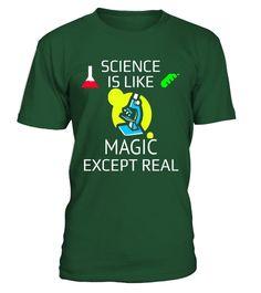 Tshirt  Science Is Like Magic Except Real T-Shirt  fashion for men #tshirtforwomen #tshirtfashion #tshirtforwoment