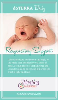 Relieve baby's loud chest with a doTERRA essential oil blend of Melaleuca and Lemon!