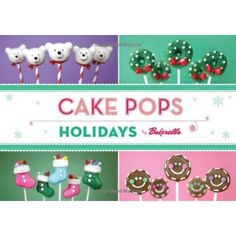Cake Pops Holidays  Bakerella is the force behind the worldwide sensation that is cake pops and now she's back for the holidays. Here, she celebrates the holiday season with more than twenty winter-themed cake pop creations including adorable Christmas trees, sweet Santas, tiny gingerbread houses, snowflakes and many more.