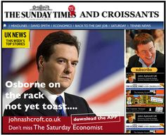 The Sunday Times and Croissants, Osborne on the rack as fears for sterling mount ...