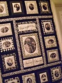 My memory quilt I made for my parents 50th Anniversary.    One of mom's favorite sayings.   Mom and Dad.      My beloved Arlin and I.  My so...