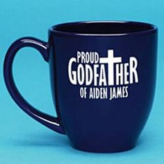 Send Proud Godparent Mug from Personal Creations. Baby Girl Baptism, Baptism Party, Girl Christening, Baptism Ideas, Godchild Gift, Godparent Gifts, Felt Gifts, Baby Dedication, Love My Kids