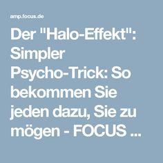 """Der """"Halo-Effekt"""": Simpler Psycho-Trick: So bekommen Sie jeden dazu, Sie zu mögen - FOCUS Online"""