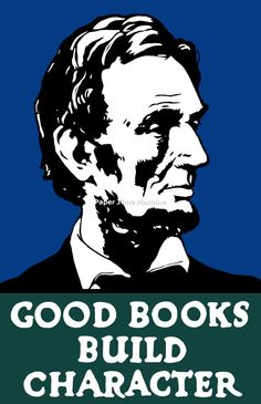 Abraham Lincoln GOOD BOOKS Build Character WPA by PaperTimeMachine, $14.99
