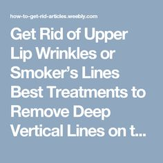How to remove wrinkles on the upper lip: Facebook, etc. home methods 87