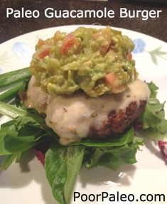 Paleo Spicy Guacamole Burger on Field Greens. Add cheese for Primal!