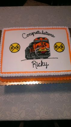 Union Pacific Railroad Retirement Cake I Have To