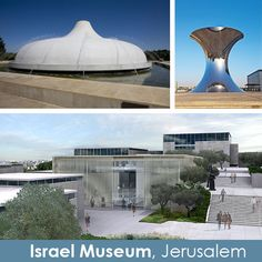 Israel Museum, Jerusalem    Probably Israel's number one museum, the Israel Museum, Jerusalem has recently re-opened and contains a vast collection of historic artefacts, Judaica, art, and items relating to the history of the land of Israel. The museum also houses the Dead Sea Scrolls in the Shrine of the Book.