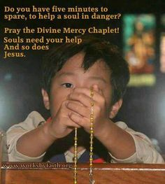 Catholic Love = praying Divine Mercy chaplet to save souls <3