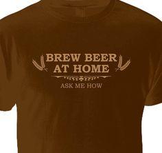 Brew Beer at Home Tee