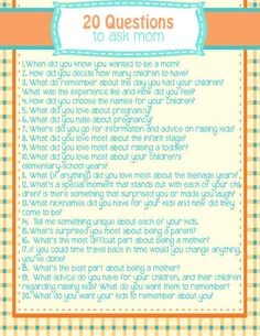 20 questions to ask YOUR mom. An awesome interview questionnaire to document family history or put in your journal. Number 11 would get some really interesting answers from my mom. Questions To Ask, This Or That Questions, Dating Questions, Icebreaker Questions, Teacher Interview Questions, Journal Questions, Journal Writing Prompts, Journal Ideas, Memoir Writing