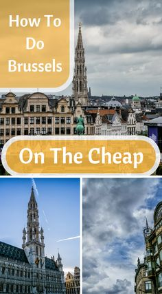 How to do Brussels on the cheap. Most people look at me with surprise when I admit this, wondering out loud how I could possibly choose a city like Brussels over the likes of Paris or Amsterdam. Click to read more at http://www.divergenttravelers.com/reasons-i-love-brussels/