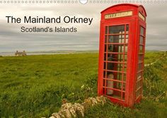 The Mainland Orkney - Scotland's Islands - CALVENDO