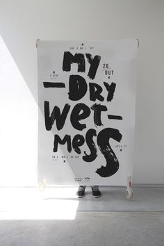 Typography / My Dry Wet Mess | Beautiful Type | Pinterest