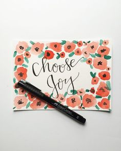 Choose Joy | Floral Border | Calligraphy and Watercolor Print by CharliePeaDesigns on Etsy www.etsy.com/...
