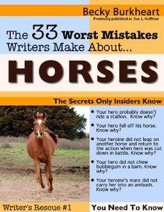 Becky Burkheart's 33 Worst Mistakes Writes Make about Horses