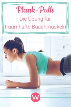Mit Plank Pulls hast du im Nu einen flachen und trainierten Bauch! #fitness #bauchweg #plank Training Fitness, Yoga Fitness, Health Fitness, Losing Weight Tips, Lose Weight, Weight Loss, Fitness Inspiration, Lady Fitness, Bodybuilding
