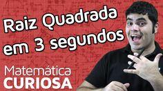 TRUQUE - Raiz Quadrada em 3 Segundos   Matemática Rio