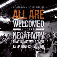 Negativity Not Welco