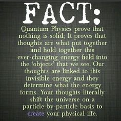 Thought Energy Quantum Physics | Quantum physics, thoughts are energy | ~ Into Enlightenment ~ | Pinte ...