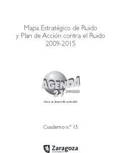 MAPA ESTRATÉGICO DE RUIDO Y PLAN DE ACCIÓN CONTRA EL RUIDO 2009-2015. Celma, Javier; Luzón, Miguel Ángel. El MER refleja el nivel promedio anual de ruido y, por ello, es interesante para analizar el conjunto de la ciudad, identificar zonas de actuación y orientar a los gestores en la planificación de la ciudad. Disponible en @ http://roble.unizar.es/record=b1550578~S4*spi
