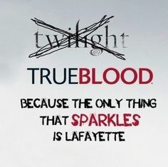 True Blood Quote