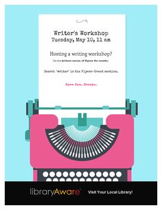"""Hosting a writing workshop at your library? The ready-to-go writer series of flyers will help you promote it with style. Search """"writer"""" in the Flyer-Event section."""