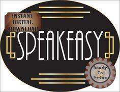 Large Speakeasy Sign Printable File ~ Oval Roaring Prohibition Era Art Deco Gatsby Party Decor - Wedding Bar or Front Door ~ Cake Topper Wedding Door Hangers, Wedding Doors, Wedding Reception Signs, Wedding Guest List, Party Wedding, Wedding Cake, Decor Wedding, Roaring 20s Party, Gatsby Party