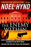 Free Kindle Book -   The Enemy Within - A novel of the U.S. Secret Service