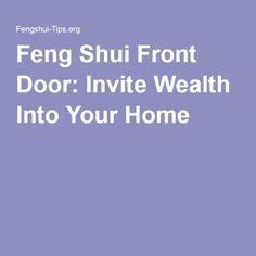 Feng Shui Front Door: Invite Wealth Into Your Home