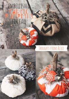 Thoughts from Alice: DIY Embellished Fabric Pumpkins for Fall