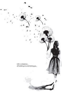 Life is a balance of holding on and letting go.. <3