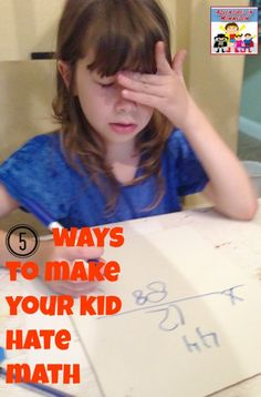 5 ways to make your child hate math - Adventures in Mommydom