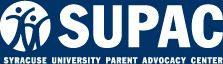 SUPAC (Syracuse University Parent Advocacy Center) --  Great resource for parents of children with disabilities