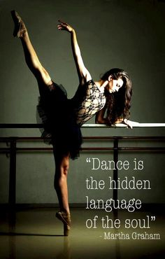 """Dance is the hidden language of the soul"" - Martha Graham. #HappyBirthday #MarthaGraham #dancequote #dance"