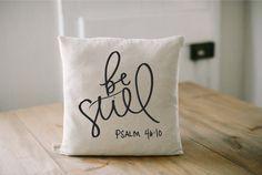 Pillow - Be Still 16 x 16, present, housewarming gift, cushion cover, throw pillow, cushion, Bible verse