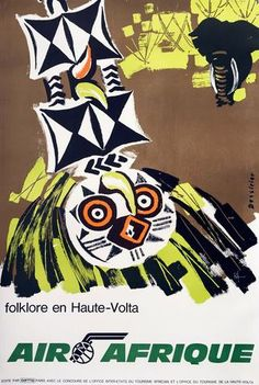 Tribal colours and graphic shapes are used by the no longer operating airline Air Afrique to encourage travel to the area once known as the Upper Volta. Airline Travel, Air Travel, Travel Tips, Vintage Travel Posters, Vintage Airline, African Textiles, Africa Travel, Vintage Signs, Holiday Posters