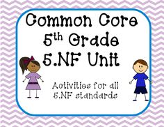 Common Core unit covering ALL 5th Grade Numbers and Operations - Fractions.  Over 120 pages to support your curriculum with games and centers!