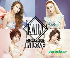 #Kara Mini Album Vol. 7 - In Love #kpop ~ Click on the pic to order now