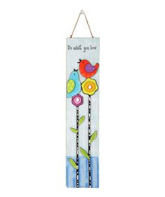 Another great find on #zulily! 'Do What You Love' Wall Sign by GANZ #zulilyfinds
