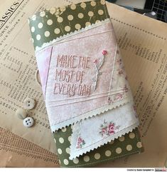 Journal wrap by Susie Campbell using Darkroom Door Make The Most Of Every Day Small Stamp Stamp Making, Card Making, Red Geraniums, Foam Adhesive, Direct Marketing, Different Flowers, Journal Covers, Ink Pads, Distress Ink