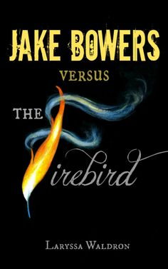 (short online stories for kids)Jake Bowers Versus The Firebird Kids Stories Online, Stories For Kids, 12 Year Old Boy, Kids Ride On, Face Off, Firebird, Book Publishing, Favorite Quotes, This Book