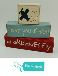 Primitive Country Wood Stacking Sign Blocks I love you as high as airplanes fly from Blocks Upon A Shelf http://www.amazon.com/dp/B017OJOTNS/ref=hnd_sw_r_pi_dp_DrMzwb1FEX87J #handmadeatamazon