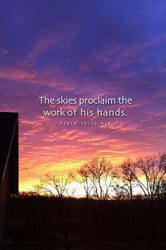 The skies proclaim quotes religious sky god faith bible christian Bible Scriptures, Bible Quotes, Biblical Quotes, Scripture Art, Religious Quotes, Lyric Quotes, Quotes Quotes, Lobe Den Herrn, Soli Deo Gloria