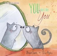 Booktopia has You are Like You - Big Hug Book by Shona Innes. Buy a discounted Hardcover of You are Like You - Big Hug Book online from Australia's leading online bookstore. Childrens Shop, Childrens Books, Human Personality, Album Jeunesse, Book People, Big Hugs, Lectures, Baby Online, Kids Education