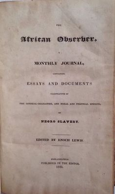 1828 The African Observer Philadelphia SLAVERY Author Inscribed Enoch Lewis