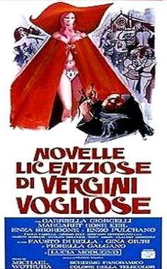 Novelle licenziose di vergini vogliose , Italy 1974 , di Joe D'Amato ; con Rose Margaret Keil, Gabriella Giorgelli . /// il film appartiene al filone Decamerotico , sottogenere della commedia-sexy all'italiana. ///