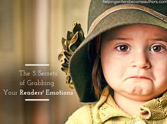 Why does deep emotion solidify stories and grant them brilliant realism? And what's the secret for grabbing your readers' emotions in your own stories?